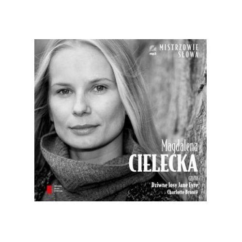 Magdalena Cielecka czyta Dziwne losy Jane Eyre (2013)