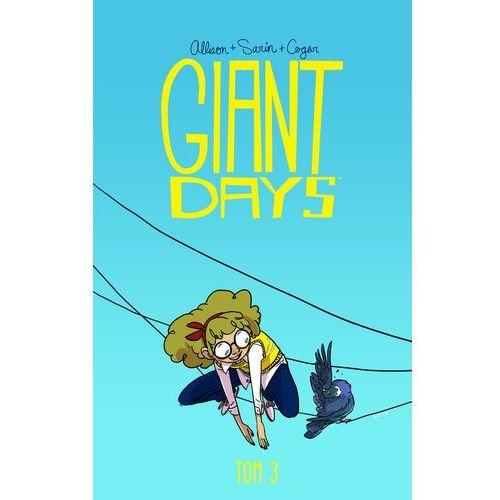 Giant Days Tom 3 Bycie miłą nic nie kosztuje, oprawa miękka