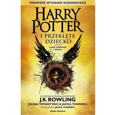 Harry Potter i Przeklęte Dziecko. Część pierwa i druga - Joanne K. Rowling (2017)