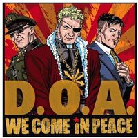 Sudden death D.o.a. - we come in peace