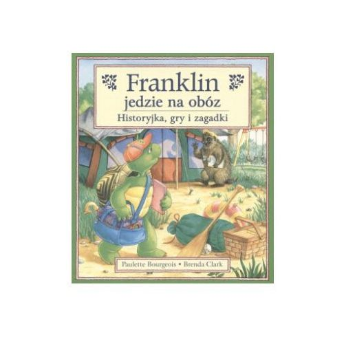 Franklin jedzie na obóz (9788371672583)