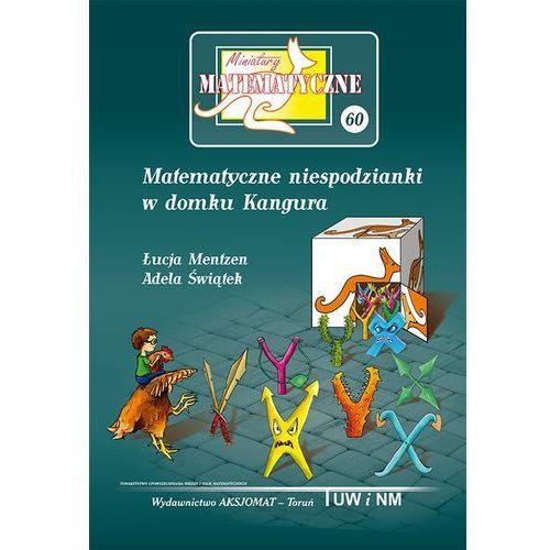Miniatury matematyczne 60 Matematyczne niespod... (56 str.)