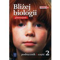 Bliżej biologii. Klasa 2, Gimnazjum. Biologia. Podręczni Ewa Jastrzębska, Ewa Pyłka-Gutowska (2016)