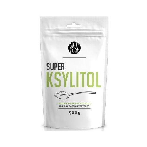 Super ksylitol 500g diet-food 154diet-food