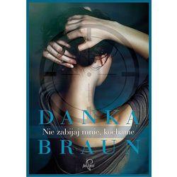 Kryminał, sensacja, przygoda  Braun Danka