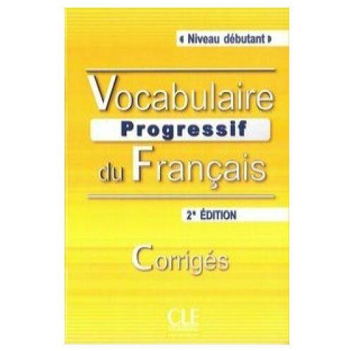 Vocabulaire Progressif Du Francais Niveau Debutant Klucz 2 Edycja, Miquel, Claire
