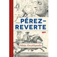 Misja: Encyklopedia, Arturo Pérez-Reverte