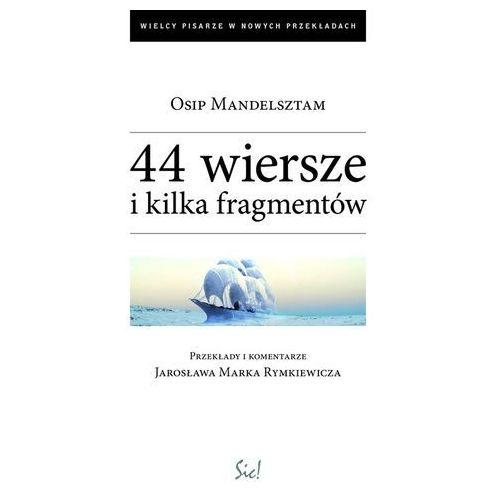44 Wiersze I Kilka Fragmentów (2009)