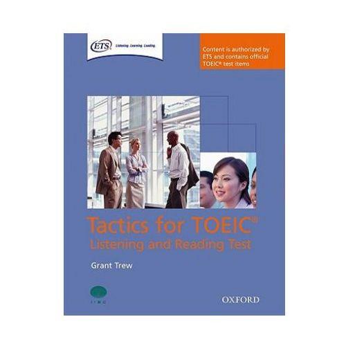 Tactics for TOEIC Listening And Reading Test. Podręcznik, Oxford University Press