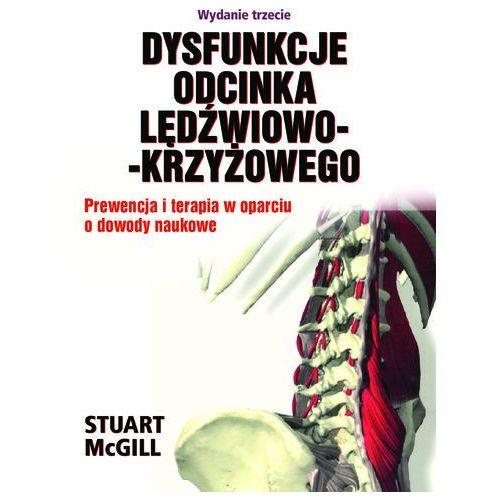 Dysfunkcje Odcinka Lędźwiowo-KrzyżowegoPrewencja i terapia w oparciu o dowody naukowe. Wydanie trzecie (452 str.)