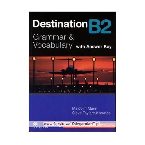 Destination B2 Grammar & Vocabulary Książka (z Kluczem), oprawa miękka