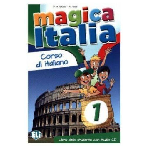 Magica Italia 1 Libro dello studente /CD gratis/ (9788853614834)