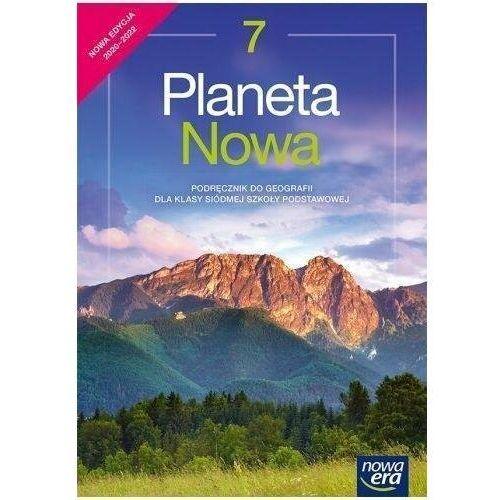 Geografia SP 7 Planeta Nowa Podr. NE w.2020 - Roman Malarz,mariusz Szubert,tomasz Rachwał