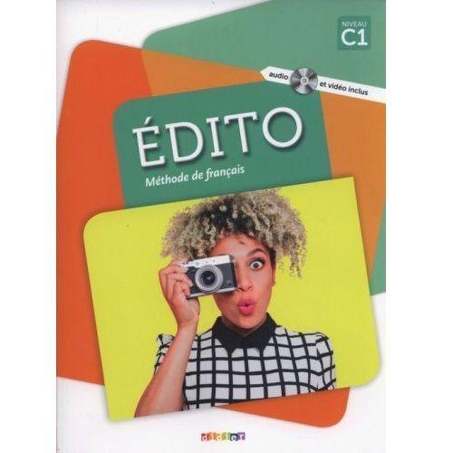 Edito C1 Methode de francais + DVD - Cecile Pinson (2018)