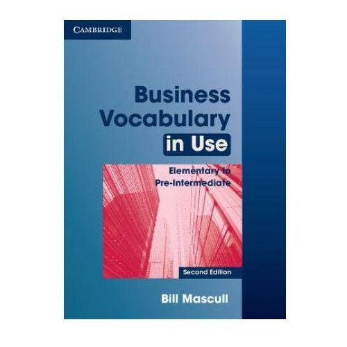 Business Vocabulary in Use Elementary to Pre-Intermediate. Książka z Kluczem, Bill Mascull