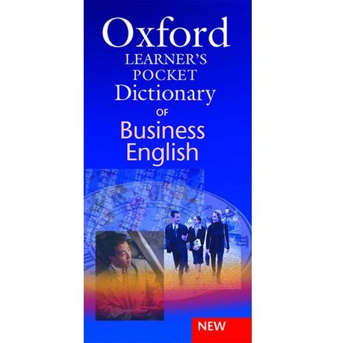 Oxford Learners Pocket Dictionary Of Business English (9780194317337)