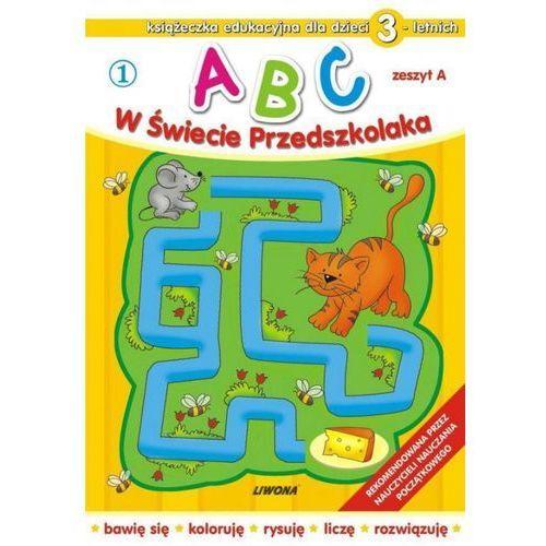 ABC w świecie przedszkolaka 1 dla dzieci 3-letnich (9788375700992)