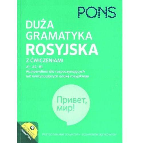 Duża gramatyka rosyjska z ćwiczeniami, oprawa broszurowa