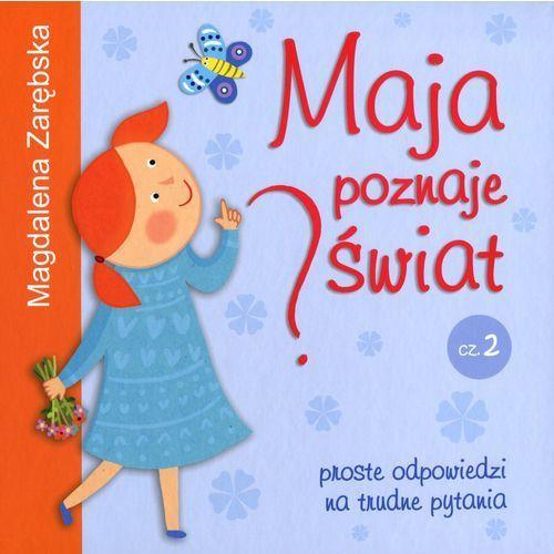 Maja poznaje świat część 2, Magdalena Zarębska