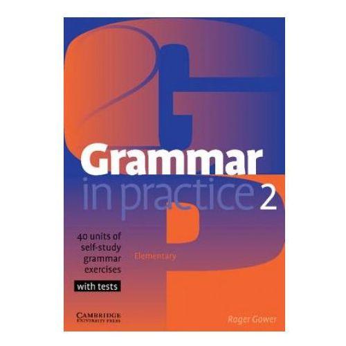 Grammar in Practice, Level 2 Elementary, Cambridge University Press