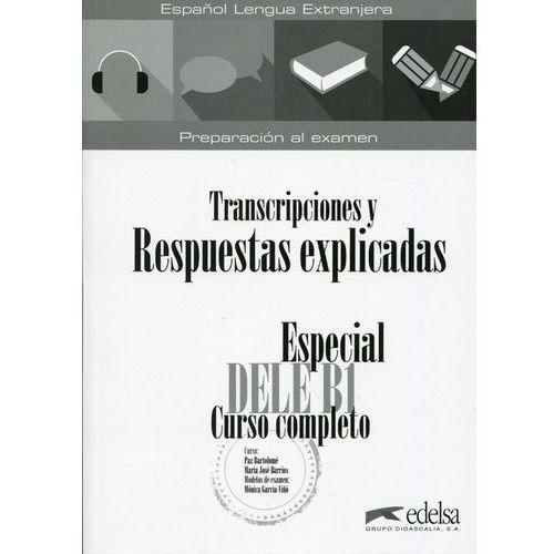 Especial DELE B1 Transcripciones y Respuestas explicadas (112 str.)