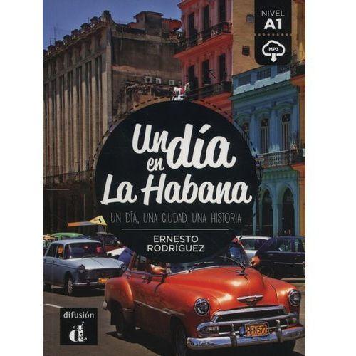 Un dia en la Habana - Ernesto Rodriguez (9788416657438)