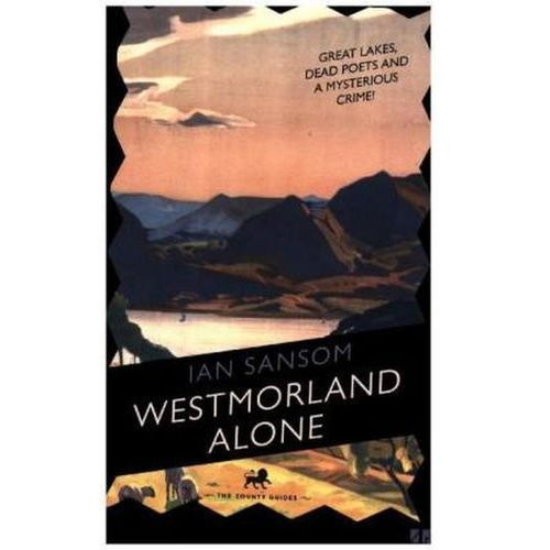 Westmorland Alone, Sansom, Ian