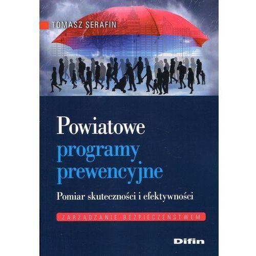 Powiatowe programy prewencyjne Pomiar skuteczności i efektywności