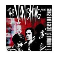Vanishing, The - Songs For Psychoctic (0613505006622)