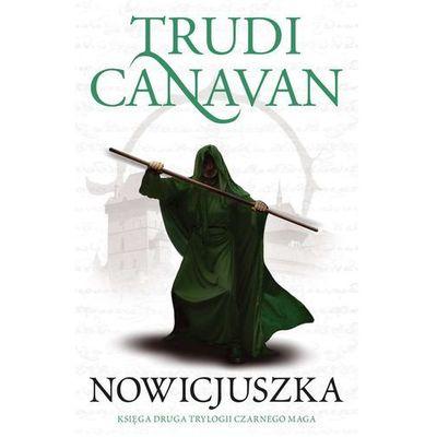 NOWICJUSZKA TRYLOGIA CZARNEGO MAGA KSIĘGA 2 WYD. 4 - Trudi Canavan, Galeria Książki