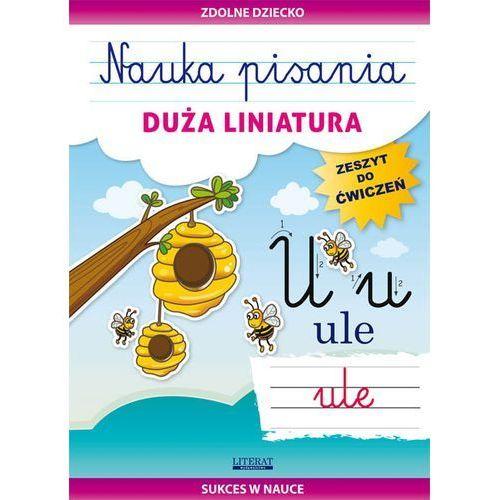Nauka pisania Duża liniatura - Beata Guzowska, Literat