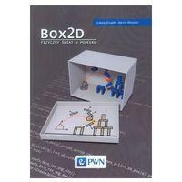 Box2D Fizyczny świat w pudełku, Wydawnictwo Naukowe Pwn