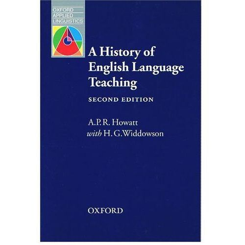 Oxford Applied Linguistics: History of English Language Teaching 2E (9780194421850)