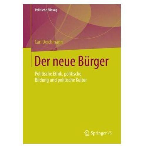 Der neue Bürger Deichmann, Carl (9783658013875)