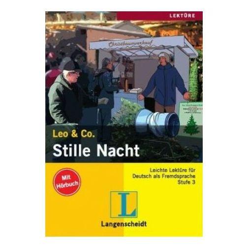 Stille Nacht stufe 3. Leichte Lektuere fur deutsch als fremdsprache - książka