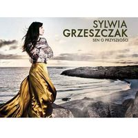 Sylwia grzeszczak - sen o przyszłości (cd) marki Emi music poland