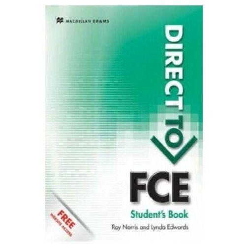 Direct To FCE Podręcznik Bez Klucza & Website Access, oprawa miękka