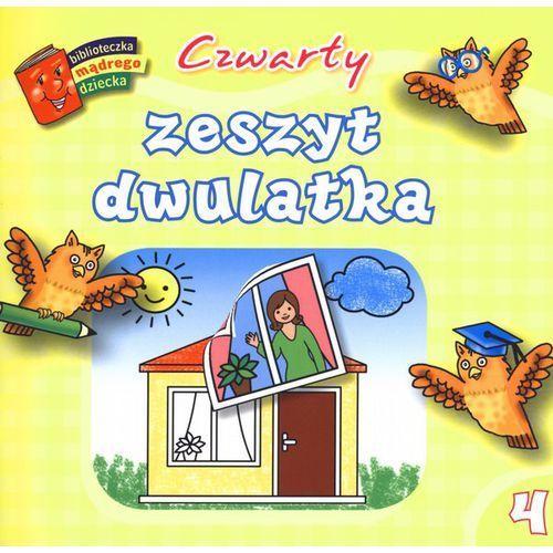 Czwarty zeszyt dwulatka. Biblioteczka mądrego dziecka (2011)