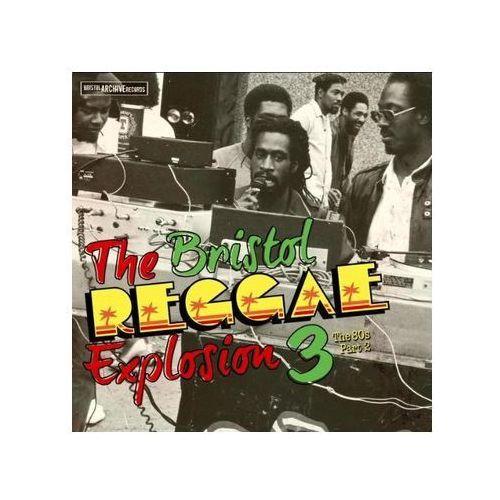 Różni wykonawcy - bristol reggae explosion 3 - the 80's part 2 Bristol archive