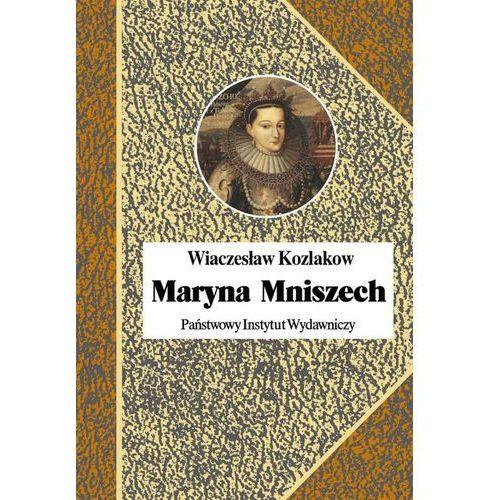 Maryna Mniszech - Wiaczesław Kozlakow, PIW