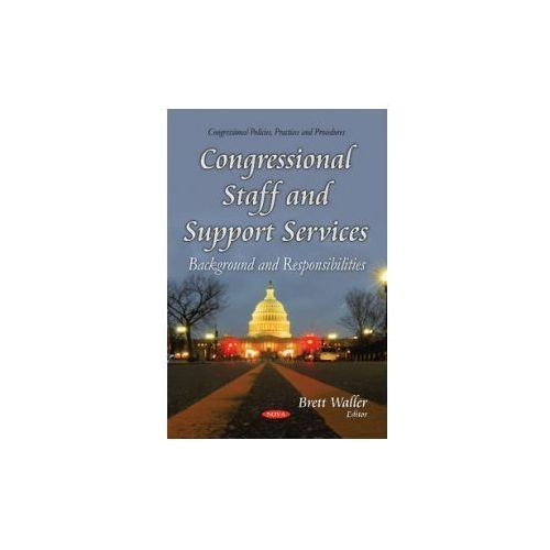 Congressional Staff and Support Services (9781631178214)
