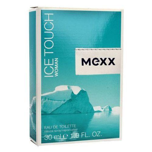 Mexx ICE TOUCH Woman 30ml EdT - Niesamowity rabat