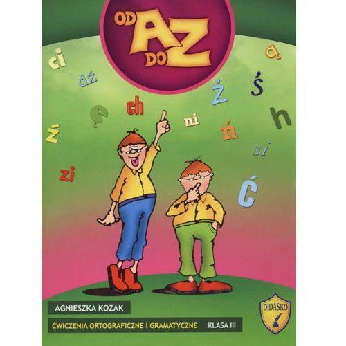 Ćwiczenia ortograficzne i gramatyczne od A do Z klasa 3 (112 str.)
