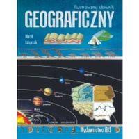 Ilustrowany słownik geograficzny - M. Kasprzak, Books