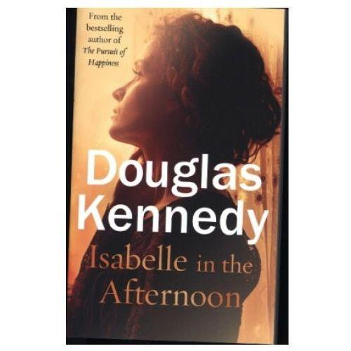Isabelle in the Afternoon - Kennedy Douglas - książka, oprawa miękka
