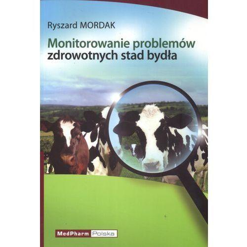 Monitorowanie problemów zdrowotnych stad bydła (201 str.)