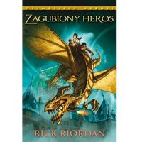 Olimpijscy herosi tom 1 - Zagubiony Heros, Riordan Rick