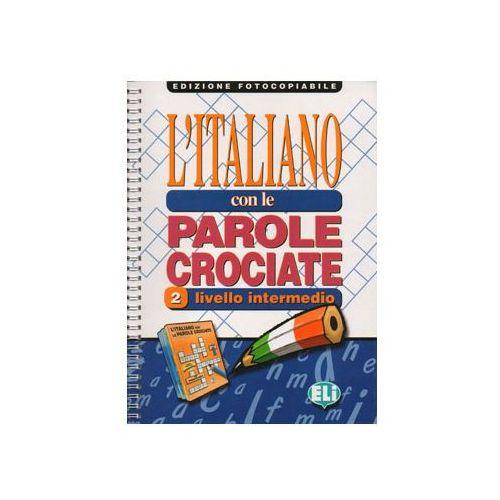 L`Italiano con le parole crociate 2 edizione fotocopiabile (80 str.)