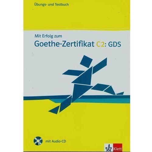 Mit Erfolg zum Goethe Zertifikat C2 GDS + CD (192 str.)