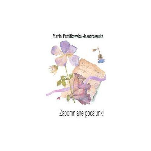 Zapomniane Pocałunki Maria Pawlikowska Jasnorzewska Anagram